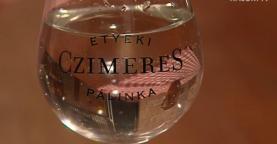 Czimeres - az etyeki pálinka készítése